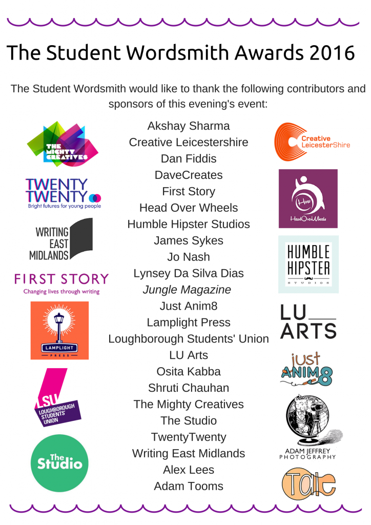 The Student Wordsmith would like to extend it's thanks to the following contributors and sponsor's of this evening's event-